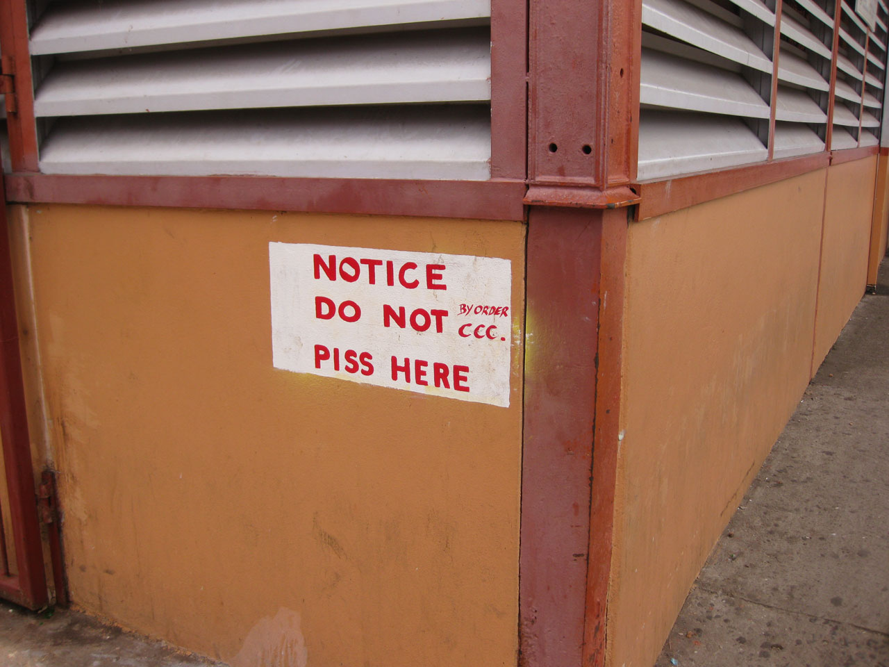 Sign reading 'Notice: Do not piss here', Castries, Saint Lucia