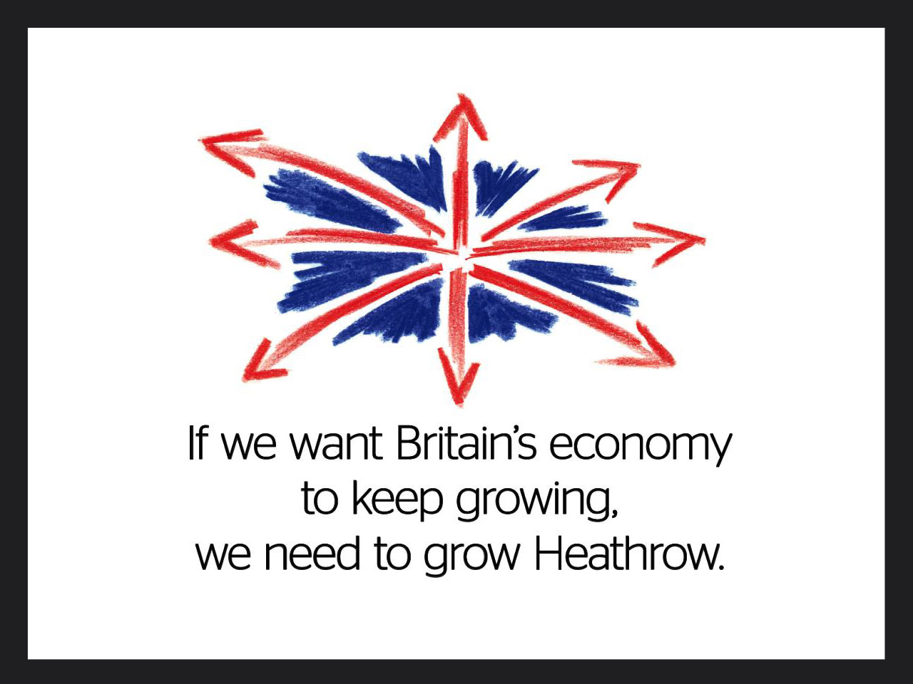 Advert for Heathrow Airport expansion campaign