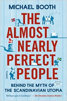Michael Booth - The Almost Nearly Perfect People