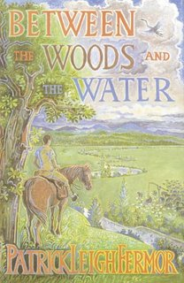 Patrick Leigh Fermor - Between the Woods and the Water